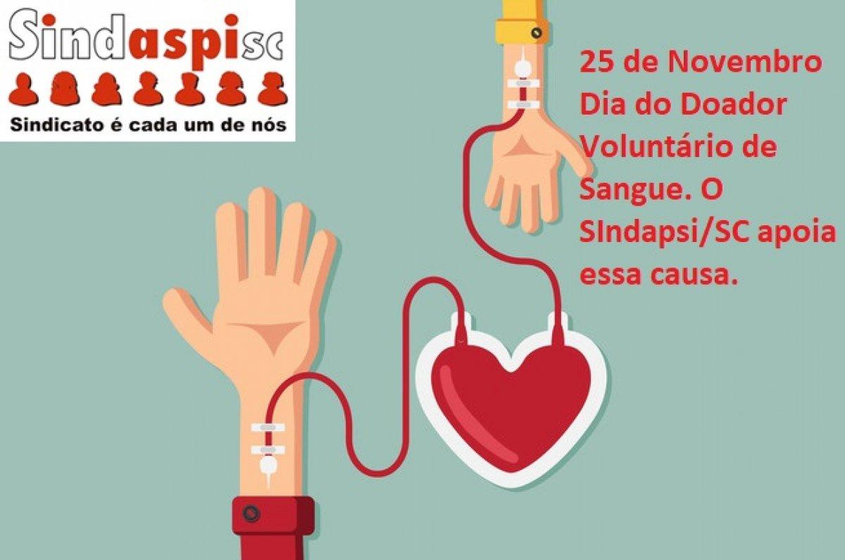 25 de Novembro é o Dia Nacional do Doador de Sangue - SINDASPI-SC